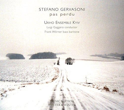 Gervasoni , Stefano - Pas Perdu (Lilolela, Dodici Sonetti Di Camoes) (Gaggero, Wörner)