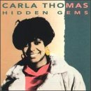Thomas , Carla - Hidden gems