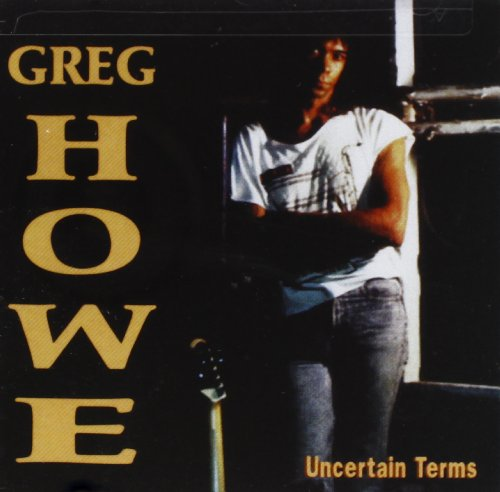 Greg Howe - Uncertain Terms