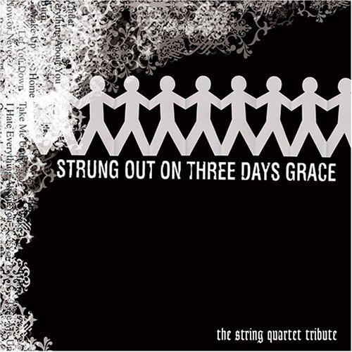 Sampler - Strung Out On Three Days Grace - The String Quartet Tribute