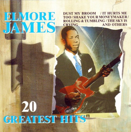 James , Elmore - 20 Greatest Hits