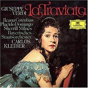Verdi , Guiseppe - La Traviata (Carlos Kleiber)