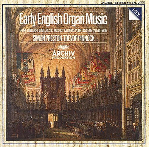 Preston , Simon & Pinnock , Trevor - Early English Organ Music