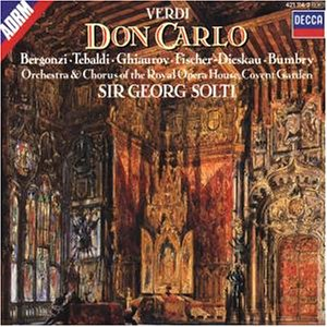 Verdi , Giuseppe - Don Carlo (Solti, Bergonzi, Tebaldi, Ghiaurov, Fischer-Dieskau, Bumbry)