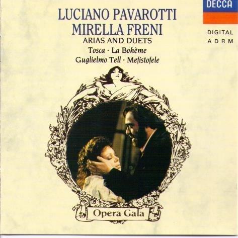 Pavarotti , Luciano & Freni , Mirella - Arias and Duets (Tosca, La Boheme, Gugliemo, Mefistofele)