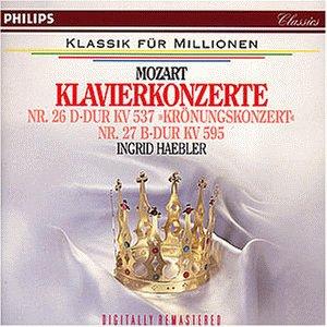 Mozart , Wolfgang Amadeus - Klavierkonzerte Nr. 26, KV 537 'Krönungskonzert' / Nr. 27, KV 595 (Haebler, LSO, Rowicki, Galliera) (Remastered)
