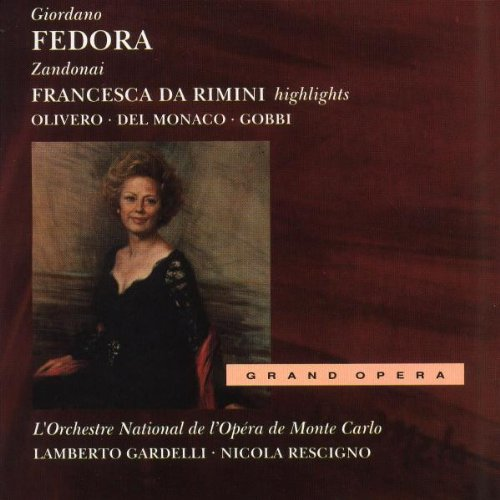 Giordano , Umberto / Zandonai , Riccardo - Fedora - GA (Gardelli) / Francesca Da Rimini - Highlights (Rescicno)