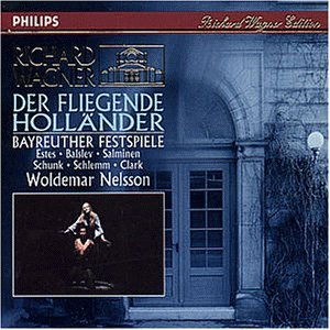 Wagner , Richard - Der Fliegende Holländer (Bayreuther Festspiele) (GA) (Nelsson, Woldemar)