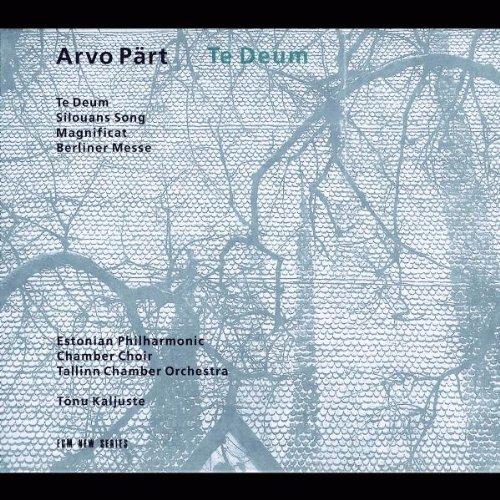 Pärt , Arvo - Te Deum (Silouans Song / Magnificat / Berliner Messe) (Kaljuste)