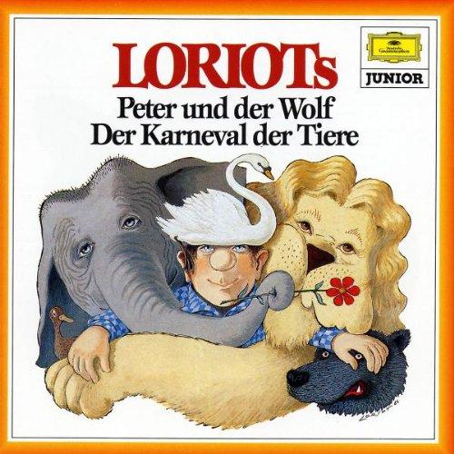 Loriot - Loriots Peter und der Wolf / Karneval der Tiere