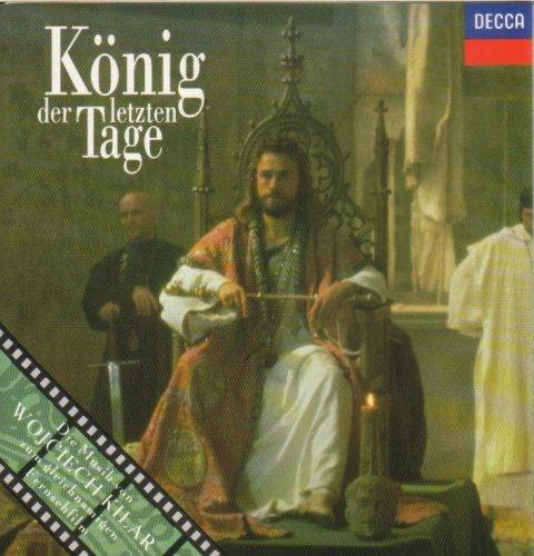 Kilar , Wojciech - König der letzten Tage