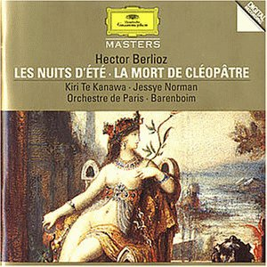 Berlioz , Hector - Les Nuits D'Ete / La Mort De Cleopatre (Te Kanawa, Norman, Barenboim)