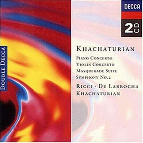 Khachaturian , Aram - Piano Concerto - Masquerade - Violin Concerto - Symphony No. 2