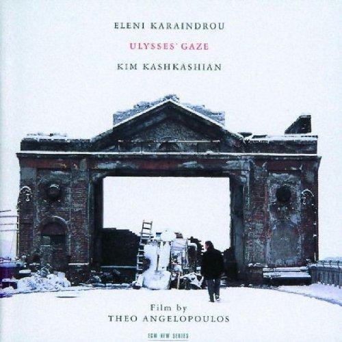 Karaindrou , Eleni & Kashkashian , Kim - Ulysses' Gaze
