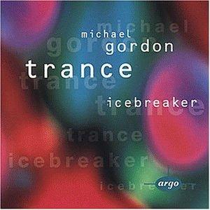 Gordon , Michael - Trance icebreaker