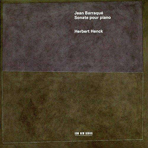 Barraque , Jean - Sonate Pour Piano (Henck)