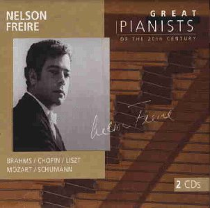 Freire , Nelson - Brahms / Chopin / Liszt / Mozart / Schumann (Great Pianists of the 20th Century)
