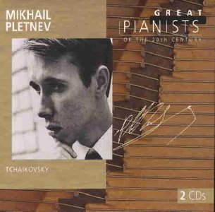 Pletnev , Mikhail - Tchaikosky (Great Pianists of the 20th Century)