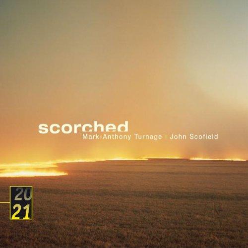 Turnage , Mark-Anthony & Scofield , John - Scorched