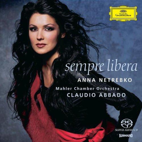 Netrebko , Anna - Sempre Libera (Mahler Chamber Orchestra, Abbado) (SACD)