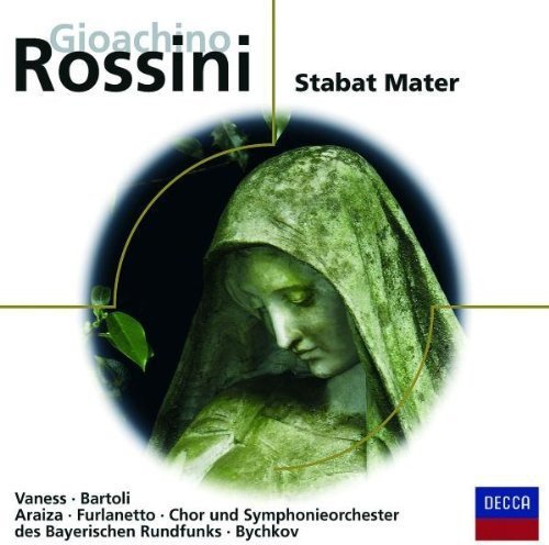 Rossini , Gioacchino - Stabat Mater (Vaness, Bartoli, Araiza, Furlanetto, Bychkov)