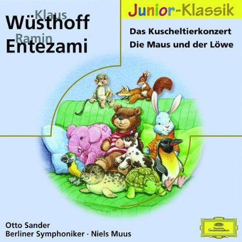 Muus , Niels & BP & Sander , Otto - Das Kuscheltierkonzert / Die Maus und der Löwe (Junio-Klassik)