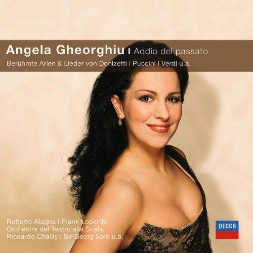 Angela Gheorghiu - Addio Del Passato (Classical Choice)
