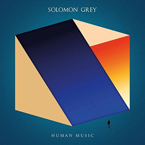 Grey , Solomon - Human Music