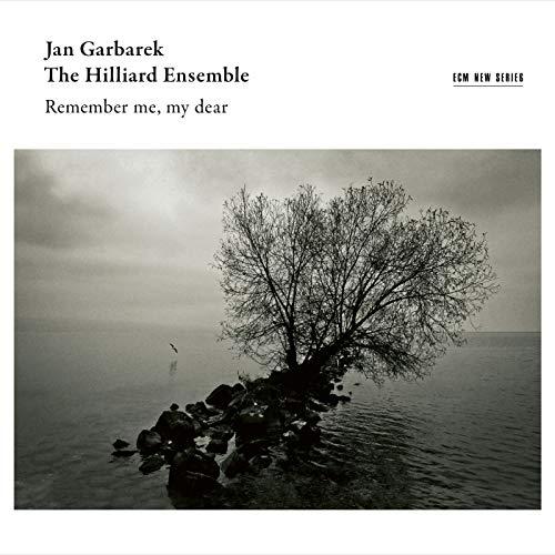 Garbarek , Jan & Hilliard Ensemble , The - Remember Me, My Dear