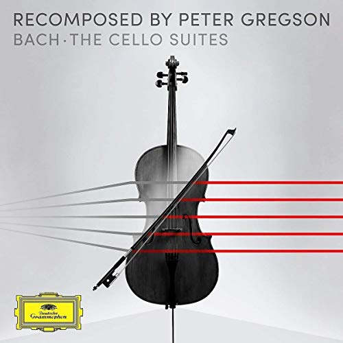 Bach , Johann Sebastian - Recomposed by Peter Gregson: Bach - Cello Suites