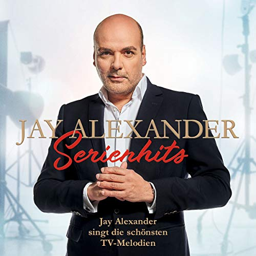Alexander , Jay - Jay Alexander: Serienhits