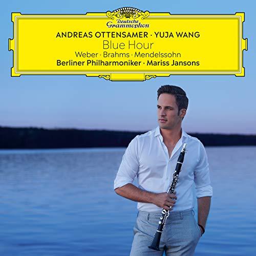 Ottensamer , Andreas - Blue Hour - Weber, Brahms, Mendelssohn (Wang, Jansons)