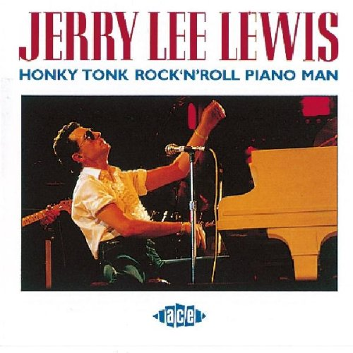 Lewis , Jerry Lee - Honky Tonk Rock 'N' Roll Piano Man