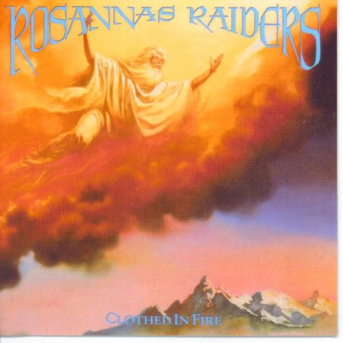 Rosannas Raiders - Clothed In Fire (UK-Import)