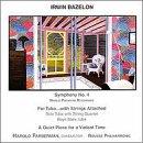 Bazelon , Irwin - Symphony No. 4