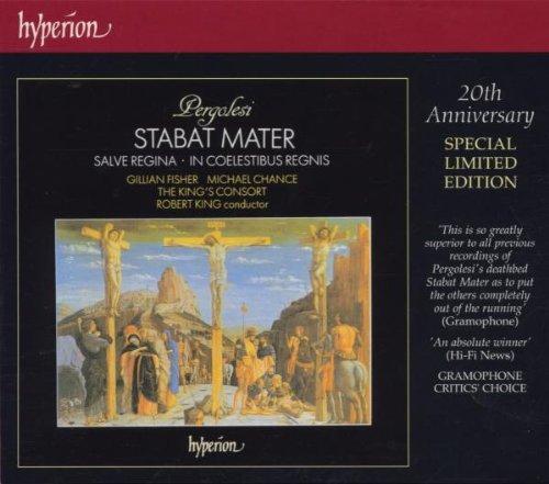 Pergolesi , Giovanni - Stabat Mater / Salve Regina / In Coelestibus Regnis (Fischer, Chance, The King's Consort, King)