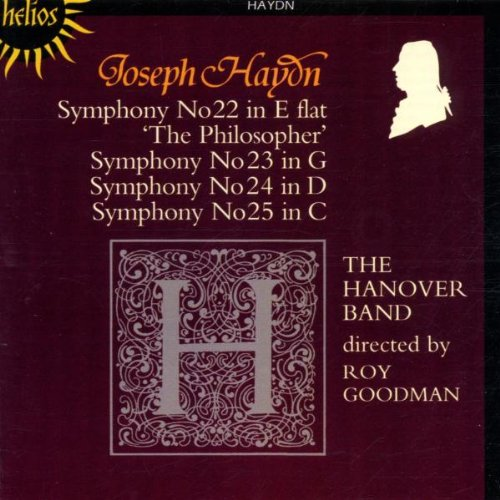 Haydn , Joseph - Symphonies Nos. 22 'The Philosopher', 23, 24 & 25 (The Hanover Band, Goodman)