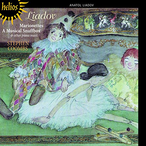 Liadov , Anatol - Marionettes/ A Musical Snuffbox & other Piano Music (StephenCoombs)