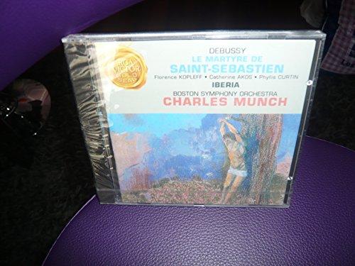 Debussy , Claude - Le Martyre De Saint-Sebastien / Iberia (Kopleff, Akos, Curtin, Munch, BSO)