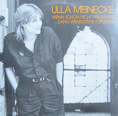 Meinecke , Ulla - Wenn schon nicht für immer, dann wenigstens für ewig (Vinyl)