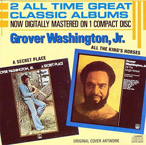 Washington Jr. , Grover - A Secret Place / All The King's Horses