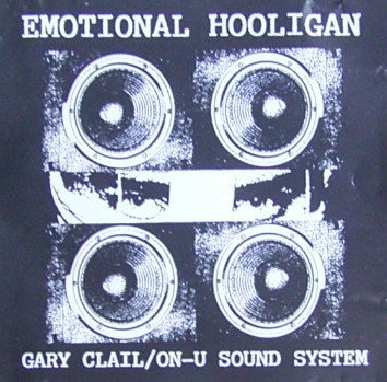 Clail , Gary - Emotional hooligan