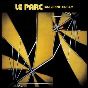 Tangerine Dream - Le Parc