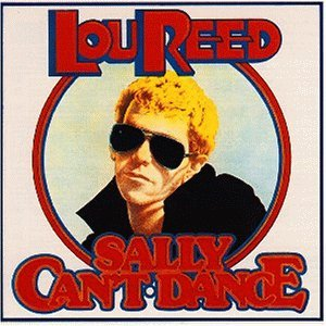 Reed , Lou - Sally can't dance