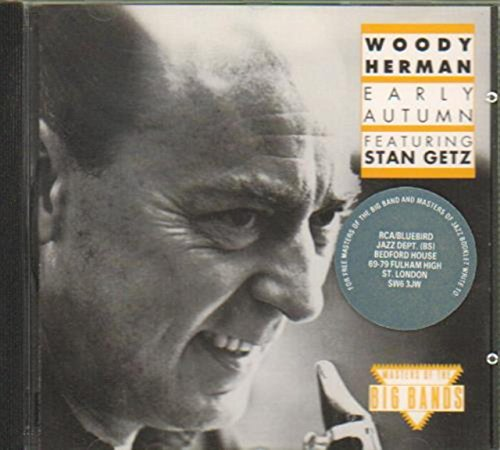 Herman , Woody - Early Autumn