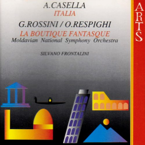 Casella / Rossini / Respighi - Italia / La Boutique Fantasque (Frontalini)
