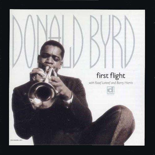 Byrd , Donald - First Flight