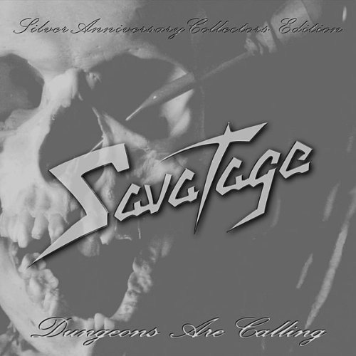 Savatage - Dungeons Are Calling (Silver Anniversary Collections Edition)