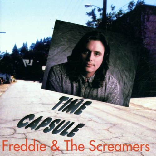 Freddie & The Screamers - Time Capsule