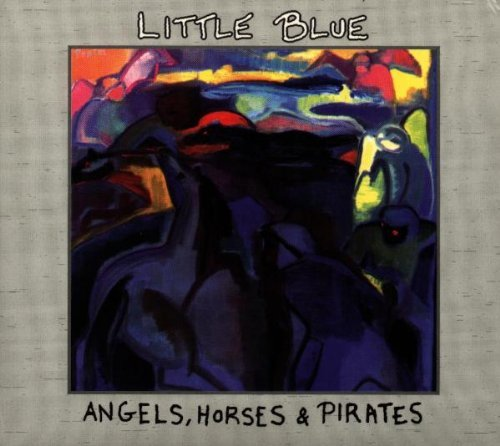 Little Blue - Angels, horases & pirates